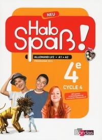 Elisabeth Lansel et Laetitia Bally - Allemand 4e LV2 A1-A2 Hab spass! Neu - Programme 2016.