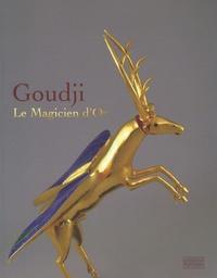 Goudji- Le Magicien d'Or - Elisabeth Latrémolière |