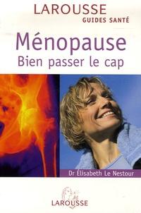 Ménopause - Elisabeth Le Nestour |