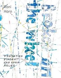 Elisabeth Lebovici et Bice Curiger - Roni Horn - Butterfly to Oblivion.