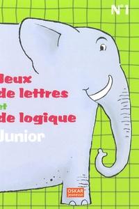 Elisabeth Lefèvre - Jeux de lettres et de logique Junior - Tome 1.