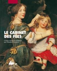 Elisabeth Lemirre et  Collectif - Le cabinet des fées.