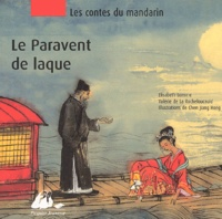 Elisabeth Lemirre et Valérie de La Rochefoucauld - Le paravent de laque.