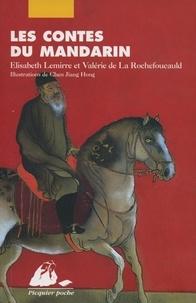 Elisabeth Lemirre et Valérie de La Rochefoucauld - Les Contes du mandarin - L'éventail magique ; Le paravent de laque ; Le pays des dragons.