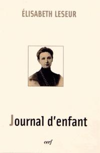 Elisabeth Leseur - Journal d'enfant.
