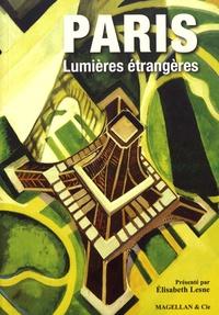 Elisabeth Lesne - Paris, lumières étrangères.