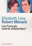 Elisabeth Lévy et Robert Ménard - Les Français sont-ils antisémites ?.