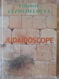 Elisabeth Lezmi Delouya - Judaïdoscope.