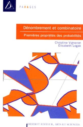 Denombrement Et Combinatoire Premieres De Elisabeth Logak Livre Decitre