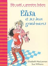 Elisabeth Maclennan et Sue Williams - Elisa et ses deux grand-mères.