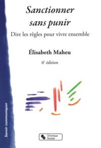 Elisabeth Maheu - Sanctionner sans punir.