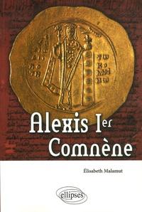 Elisabeth Malamut - Alexis Ier Comnène.