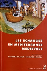 Les échanges en Méditerranée médiévale - Marqueurs, réseaux, circulations, contacts.pdf
