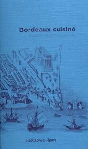 Best-seller livres pdf télécharger Bordeaux cuisiné en francais