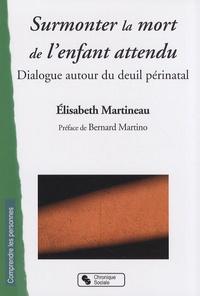Surmonter la mort de lenfant attendu - Dialogue autour du deuil périnatal.pdf