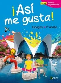 Elisabeth Mazoyer et Jean-Patrick Mazoyer - Espagnol 1re année Asi me gusta!.