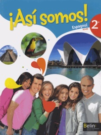 Elisabeth Mazoyer et Jean-Patrick Mazoyer - Espagnol 2e A2-B1 Asi somos!. 1 CD audio