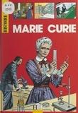 Elisabeth Metzger et Alain Plessis - Marie Curie.