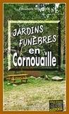 Elisabeth Mignon - Jardins funèbres en Cornouaille.
