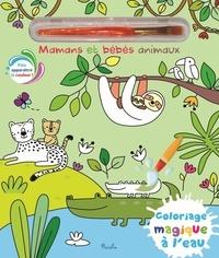 Elisabeth Morais - Mamans et bébés animaux - Avec 1 pinceau.