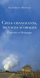 Elisabeth Motsch - Ciels changeants, menaces d'orages - Vignerons en Bourgogne.