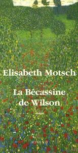 Elisabeth Motsch - La Bécassine de Wilson.