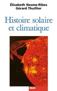 Elisabeth Nesme-Ribes - Histoire solaire et climatique.