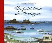 Elisabeth Nicol-Welter - Un petit tour de Bretagne.
