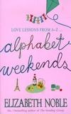 Elisabeth Noble - Alphabet Weekends.