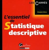 Elisabeth Olivier - L'essentiel de Statistique descriptive.