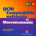 Elisabeth Olivier et Hélène Apfeldorfer - QCM comptabilité nationale et macroéconomie.