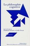 Elisabeth Pacherie et Joëlle Proust - La philosophie cognitive.