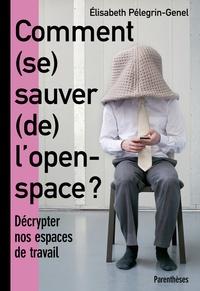 Comment (se) sauver (de) lopen-space ? - Décrypter nos espaces de travail.pdf