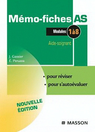 Elisabeth Peruzza et Jacqueline Gassier - Mémo-fiches AS Modules 1 à 8.