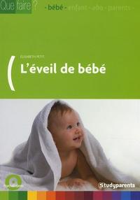 Elisabeth Petit - L'éveil de bébé.