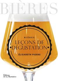 Elisabeth Pierre - Bières, leçons de dégustation.