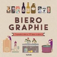 Elisabeth Pierre et Anne-Laure Pham - Bièrographie - Comprendre la bière en 100 dessins et schémas.
