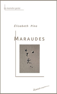 Elisabeth Pino - Maraudes.