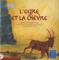 Elisabeth Piquet - L'ogre et la chèvre.