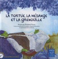 Elisabeth Piquet - La tortue, la mésange et la grenouille.