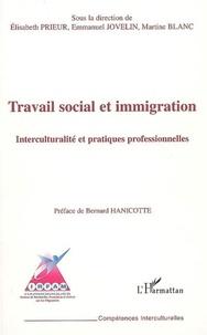 Elisabeth Prieur et Emmanuel Jovelin - Travail social et immigration - Interculturalité et pratiques professionnelles.
