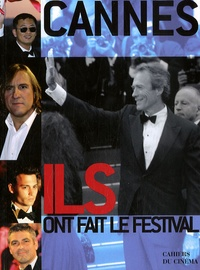 Elisabeth Quin et Noël Simsolo - Cannes, Elles et Ils ont fait le festival.