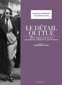 Histoiresdenlire.be Le détail qui tue - Petit précis de style de Marcel Proust à Kate Moss Image