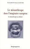 Elisabeth Rallo Ditche - Le misanthrope dans l'imaginaire européen - La misanthropie au théâtre.