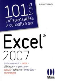 101 Trucs indispensables à connaître sur Excel 2007.pdf