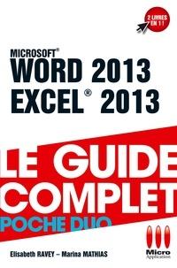 Elisabeth Ravey et Marina Mathias - Word 2013 & Excel 2013.