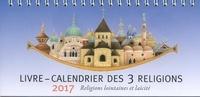 Elisabeth Renaud - Livre-calendrier des 3 religions - Religions lointaines et laïcité.