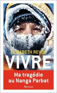 Elisabeth Revol - Vivre.