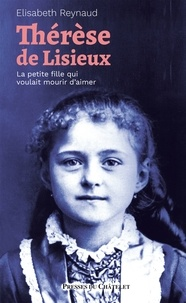Elisabeth Reynaud - Thérèse de Lisieux.