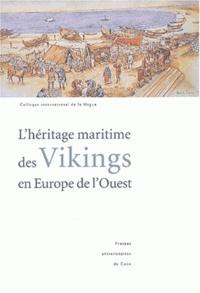 Lhéritage maritime des Vikings en Europe de lOuest. Colloque international de la Hague (Flottemanville-Hague, 30 septembre-3 octobre 1999).pdf